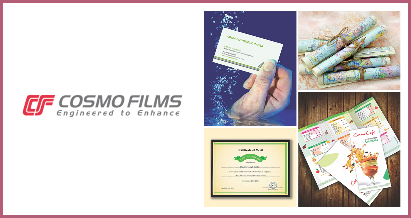 Cosmo films has introduced upgraded version of Synthetic Paper